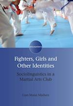 Fighters, Girls and Other Identities (Encounters)