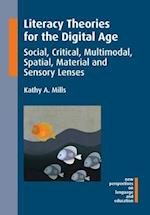 Literacy Theories for the Digital Age (NEW PERSPECTIVES ON LANGUAGE AND EDUCATION, nr. 45)
