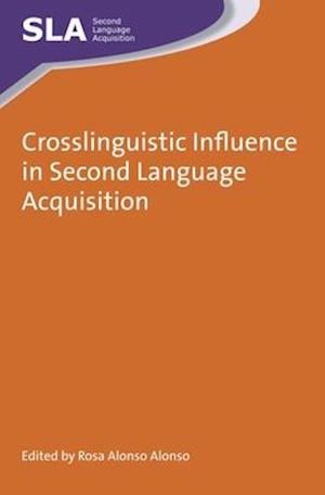 Crosslinguistic Influence in Second Language Acquisition