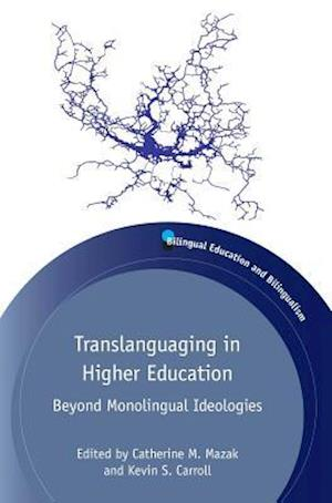 Translanguaging in Higher Education
