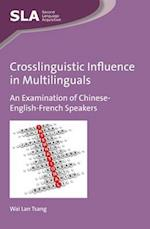 Crosslinguistic Influence in Multilinguals af Wai Lan Tsang