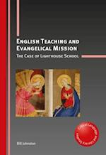 English Teaching and Evangelical Mission (Critical Language and Literacy Studies)