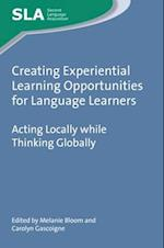 Creating Experiential Learning Opportunities for Language Learners af Melanie Bloom