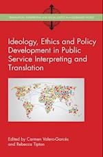Ideology, Ethics and Policy Development in Public Service Interpreting and Translation af Carmen Valero-Garces