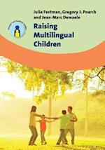 Raising Multilingual Children af Julia Festman, Gregory J. Poarch, Dr. Jean-Marc Dewaele
