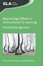 Beyond Age Effects in Instructional L2 Learning (Second Language Acquisition)