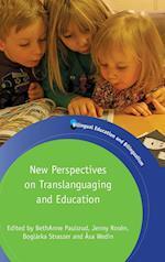 New Perspectives on Translanguaging and Education (Bilingual Education & Bilingualism)