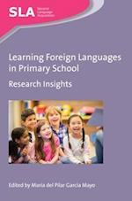 Learning Foreign Languages in Primary School (Second Language Acquisition, nr. 115)