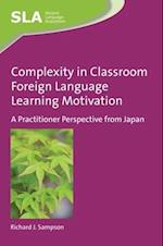 Complexity in Classroom Foreign Language Learning Motivation (Second Language Acquisition)