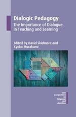 Dialogic Pedagogy (NEW PERSPECTIVES ON LANGUAGE AND EDUCATION)
