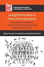 Going Performative in Intercultural Education (LANGUAGES FOR INTERCULTURAL COMMUNICATION AND EDUCATION)