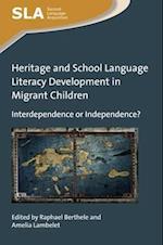 Heritage and School Language Literacy Development in Migrant Children (Second Language Acquisition)