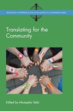Translating for the Community (Translation Interpreting and Social Justice in a Globalised World)