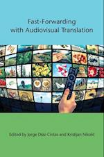 Fast-Forwarding with Audiovisual Translation