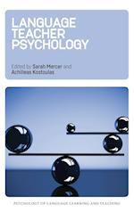 Language Teacher Psychology (Psychology of Language Learning and Teaching)