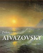 Ivan Aivazovsky (The Best Of..)