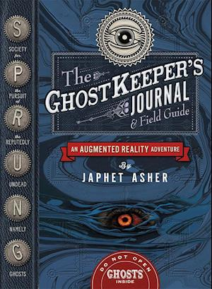 The Ghostkeeper's Journal and Field Guide