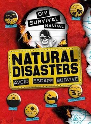 DIY Survival Manual: Natural Disasters