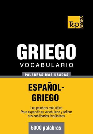 Vocabulario Espanol-Griego: 5000 Palabras Mas Usadas