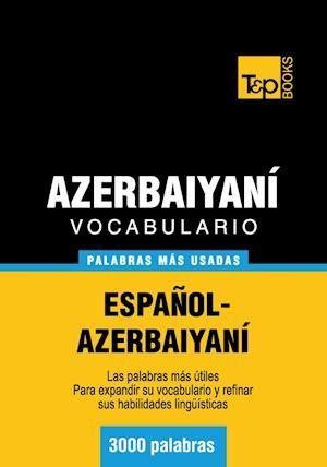 Vocabulario español-azerbaiyaní - 3000 palabras más usadas