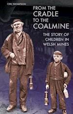 From the Cradle to the Coalmine