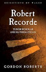 Robert Recorde af Gordon Roberts