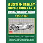Austin-Healey 100/6 - 3000 MK 1 2 3 Owners Workshop Manual 1956-1968 af R. M. Clarke