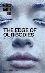 The Edge of Our Bodies