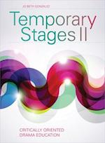 Temporary Stages II (Theatre in Education)