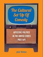 The Cultural Set Up of Comedy (Cultural Studies Toward Transformative Curriculum and Pedagogy)