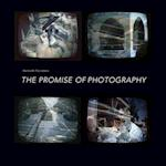 The Promise of Photography (Critical Photography)