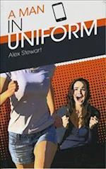A Man in Uniform af Alex Stewart