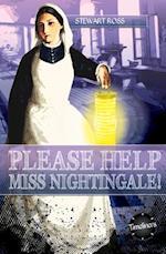 Please Help, Miss Nightingale! (Timeliners)