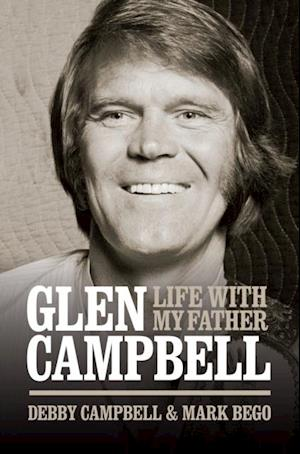 Life With My Father Glen Campbell af Debby Campbell