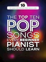 Top Ten Pop Songs Every Beginner Pianist Should Learn