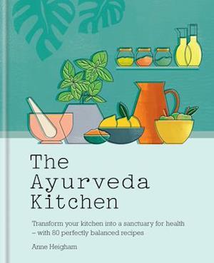 The Ayurveda Kitchen