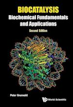 Biocatalysis: Biochemical Fundamentals And Applications