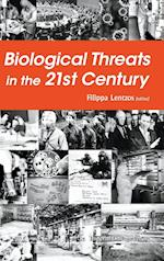Biological Threats In The 21st Century: The Politics, People, Science And Historical Roots