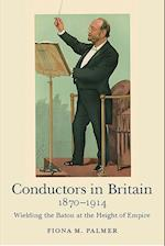 Conductors in Britain, 1870-1914 af Fiona M. Palmer