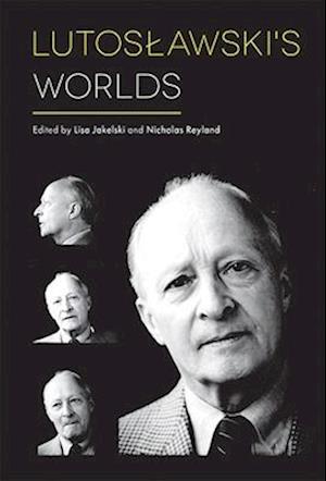 Lutoslawski's Worlds