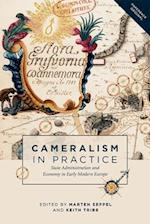 Cameralism in Practice (People Markets Goods Economies and Societies in History)