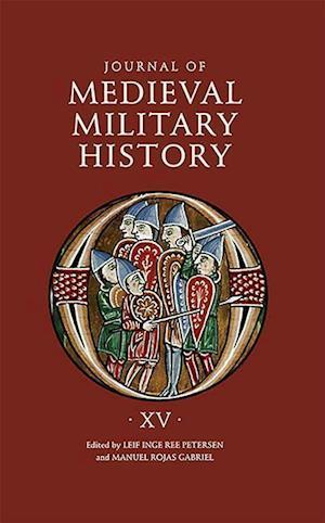 Journal of Medieval Military History - Volume XV - Strategies