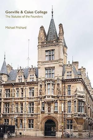 Gonville and Caius College - The Statutes of the Founders