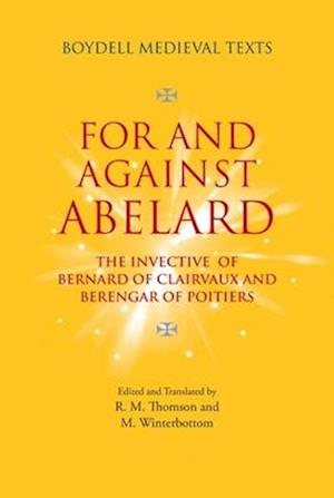 For and Against Abelard - The invective of Bernard of Clairvaux and Berengar of Poitiers