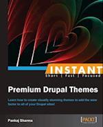 Instant Premium Drupal Themes af Pankaj Sharma