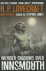 Weirder Shadows Over Innsmouth af Stephen Jones