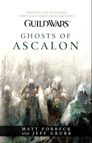 Guild Wars - Ghosts of Ascalon