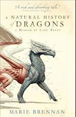 A Natural History of Dragons (A Natural History of Dragons, nr. 1)