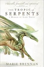 The Tropic of Serpents (A Natural History of Dragons, nr. 2)