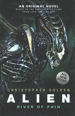 Alien - River of Pain - Book 3